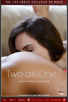 The Life Erotic Movie Two as One 2