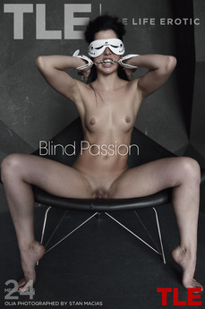 TheLifeErotic - Olia - Blind Passion by Stan Macias