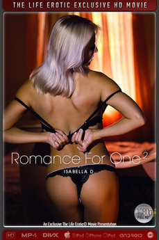 The Life Erotic Romance For One - 2 Isabella D