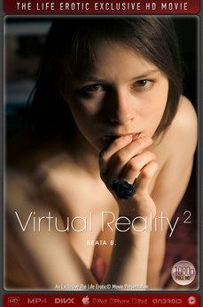 The Life Erotic Virtual Reality 2 Beata B