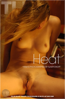 The Life Erotic Heat Yana B
