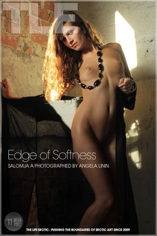 The Life Erotic Edge of Softness Salomja A