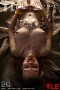 TheLifeErotic - Amely - Forbid by Higinio Domingo