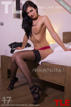 TheLifeErotic - Lee Anne - All Work No Play 1 by John Chalk