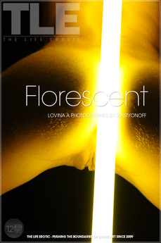 The Life Erotic Florescent Lovina A