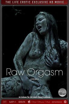 Raw Orgasm