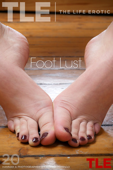 TheLifeErotic - Hannah A - Foot Lust by Higinio Domingo