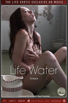 The Life Erotic Movie Life Water