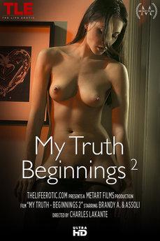 My Truth - Beginnings 2