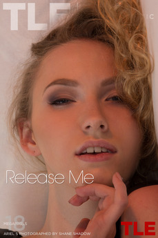 Release me. Release Me featuring Ariel S by Shane Shadow