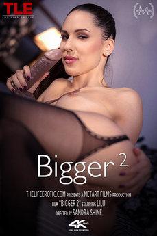 Bigger 2