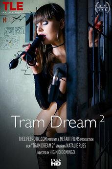 Tram Dream 2