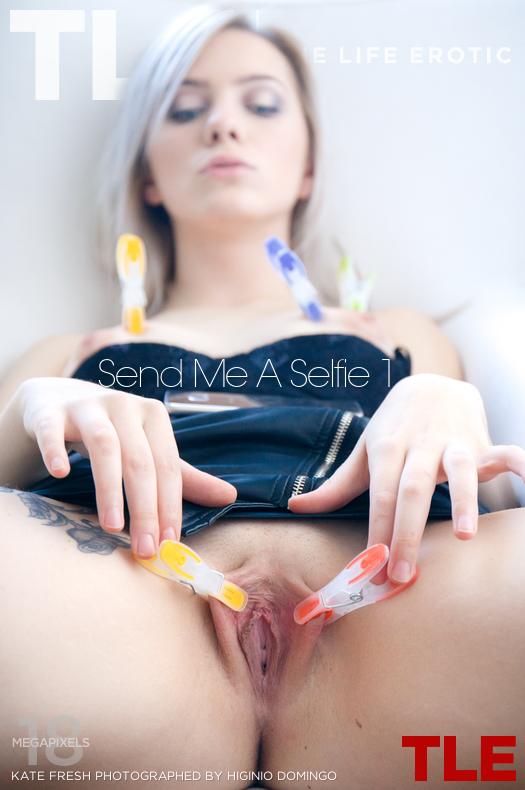 Send Me A Selfie 1