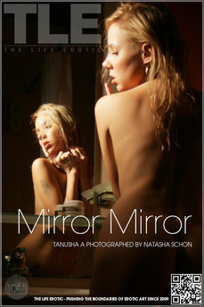 The Life Erotic Mirror Mirror Tanusha A