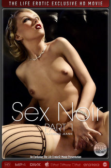 Sex Noir Part 1