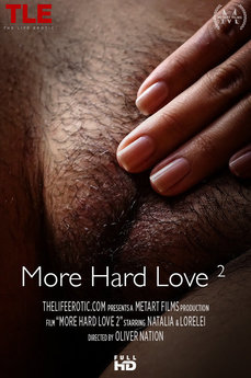 More Hard Love 2