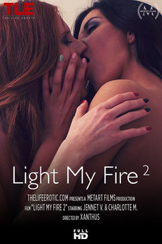 Light My Fire 2